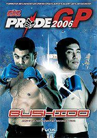 Pride GP 2006 - Bushido 2 (Duplo)