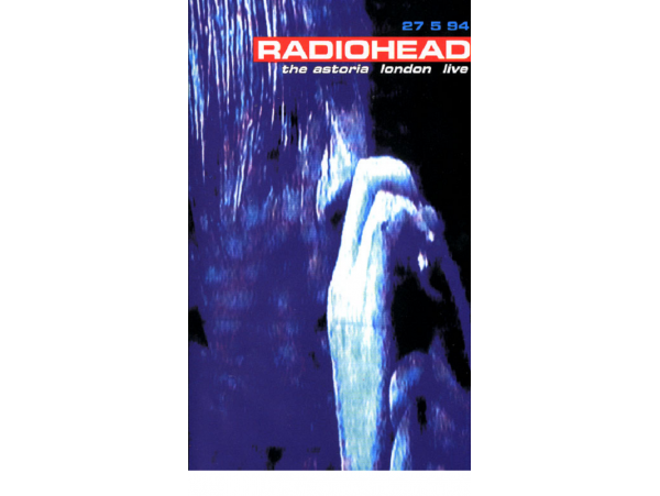 Radiohead - Live at The Astoria 1994 - DVD