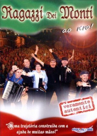 Ragazzi Dei Monti - Ao Vivo - DVD