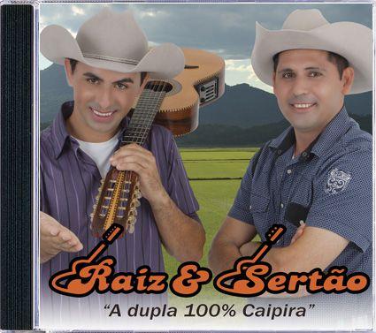 Raiz & Sertão - Nóis é 100% Caipira - CD