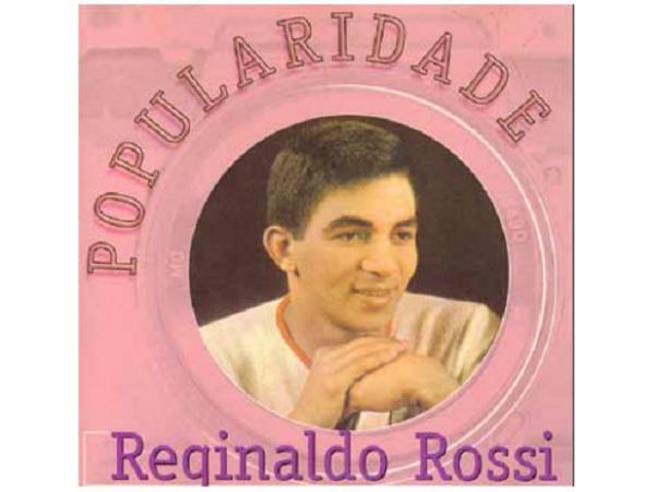 Reginaldo Rossi  - Popularidade - CD