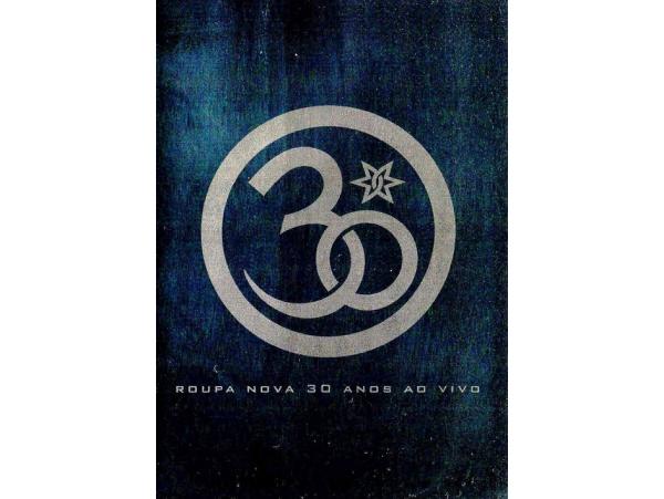 Roupa Nova - 30 Anos - DVD