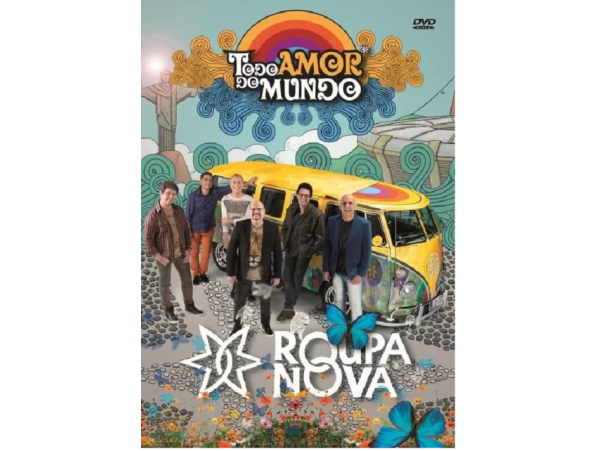 Roupa Nova - Todo Amor do Mundo - DVD