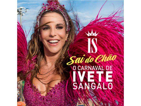 Sai do Chão - o Carnaval de Ivete Sangalo - CD