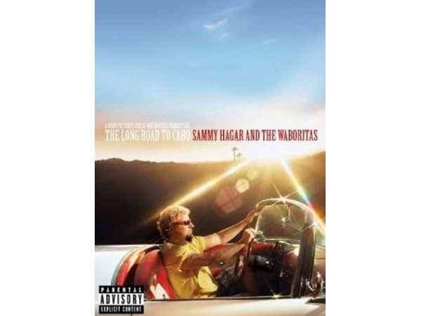 Sammy Hagar and The Waboritas - The Long Road To Cabo