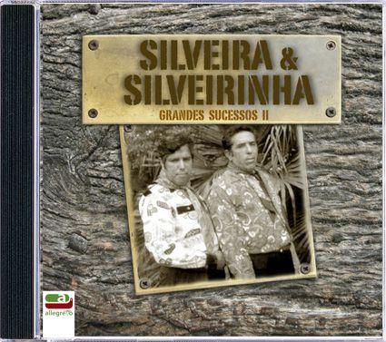 Silveira & Silveirinha - Grandes Sucessos - Vol. II...