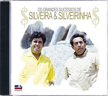 Silveira & Silveirinha - Os Grandes Sucessos - CD