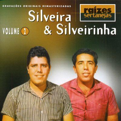 Silveira &  Silveirinha - Raizes Sertanejas - Vol. 02 - CD