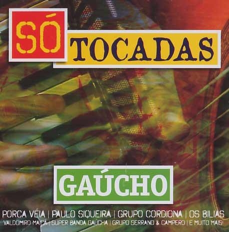 Só Tocadas - Gaúcho - CD