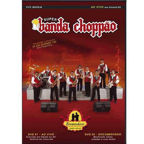 Super Banda Choppão - Ao Vivo em Estrela - RS - DVD