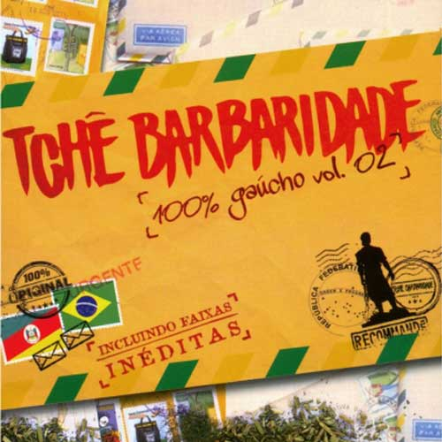 Tchê Barbaridade - 100% Gaúcho Vol. 2 - CD