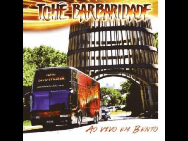 Tchê Barbaridade - Ao Vivo Em Bento - CD