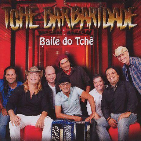 Tchê Barbaridade - Baile Do Tchê