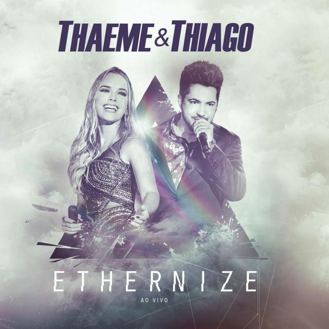 Thaeme & Thiago - Ethernize - Ao Vivo - CD