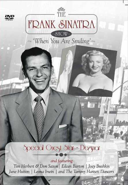 The Frank Sinatra Show - Dagmar - When You Are Smiling