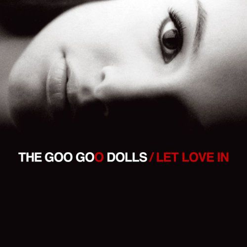 The Goo Goo Dolls - Let Love In - CD