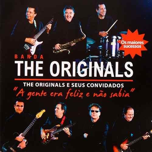 The Originals - A Gente Era Feliz E Não Sabia - CD