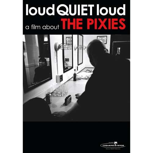 The Pixes - Loud Quiet Loud - DVD
