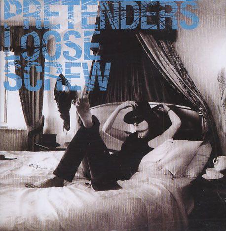 The Pretenders - Loose Screw - CD