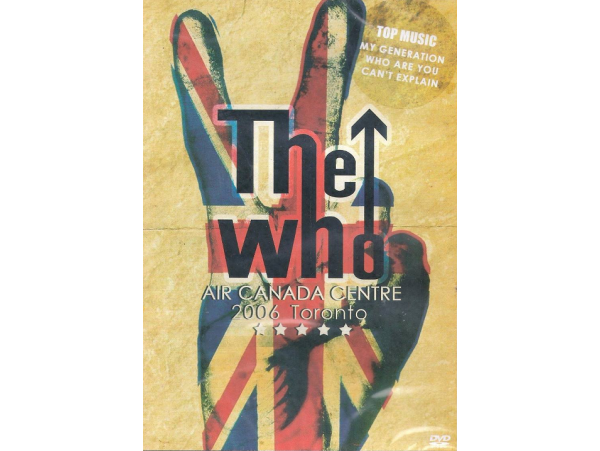 The Who - Air Canada Center 2006 - DVD