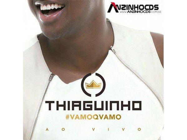 Thiaguinho - #Vamoqvamo - CD