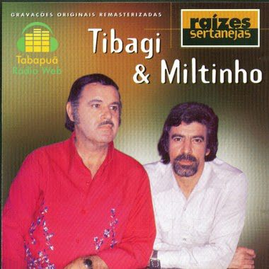 Tibagi & Miltinho - Raizes Sertanejas - CD