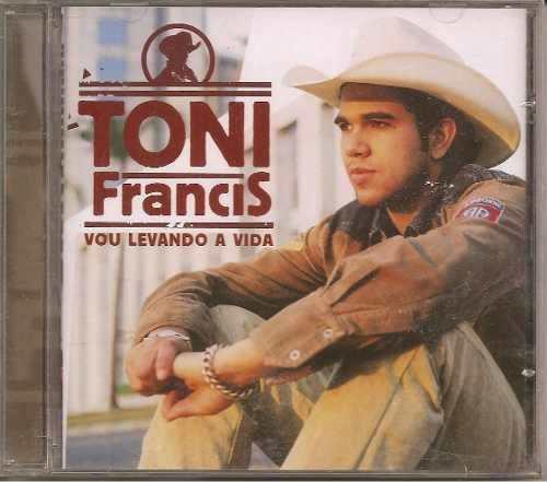 Toni Francis - Vou Levando A Vida - CD