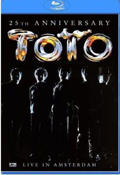 Toto - 25th Anniversary Live In Amsterdam (Blu-Ray)