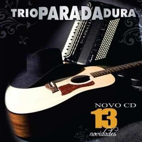 Trio Parada Dura - 13 Novidades - CD