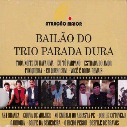 Trio Parada Dura - Bailão Do Trio Parada Dura - CD