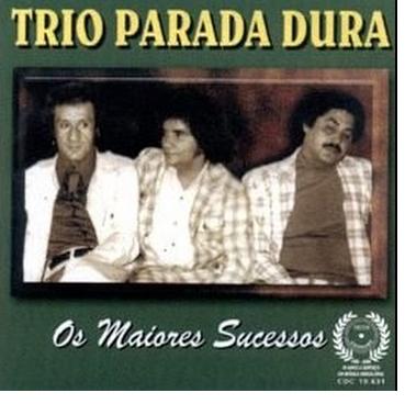 Trio Parada Dura  - Os Maiores Sucessos - Vol.4 - CD