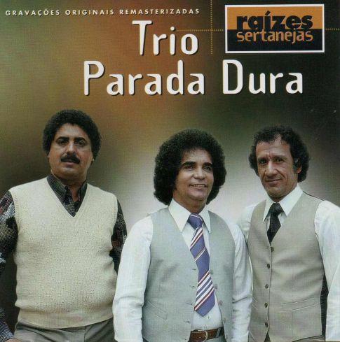 Trio Parada Dura - Raízes Sertanejas - CD