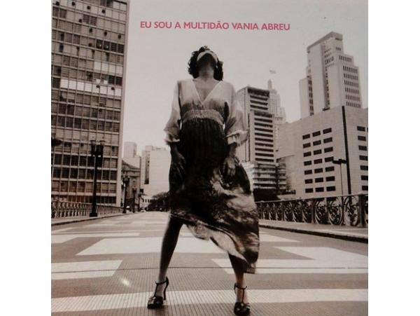 Vânia Abreu - Eu Sou A Multidão - CD