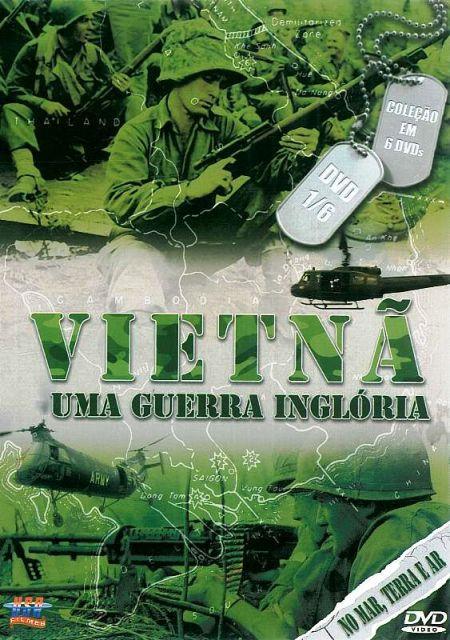 Vietna Uma Guerra Ingloria - Volume 1 De 6