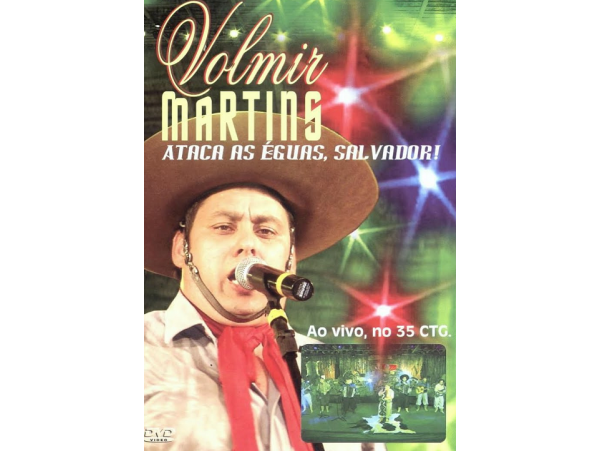 Volmir Martins - Ataca As Égua Salvador! - DVD
