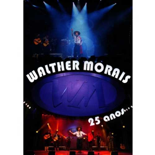 Walther Morais - 25 Anos - DVD
