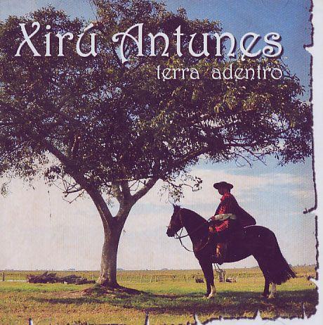 Xiru Antunes - Terra Adentro - CD
