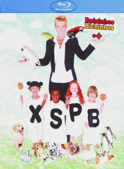 XSPB 10 - Baixinhos, Bichinhos e mais
