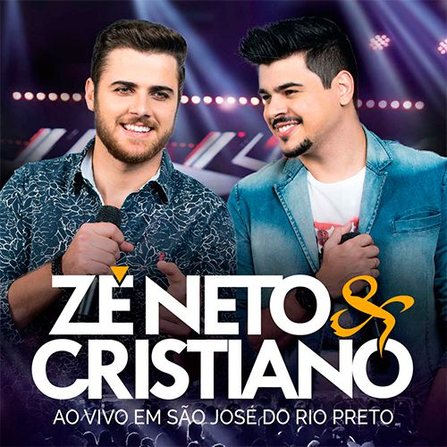 Zé Neto & Cristiano - Em São José Do Rio Preto - CD