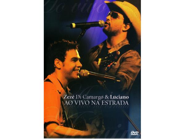 Zezé di Camargo e Luciano - Ao Vivo Na Estrada - DVD