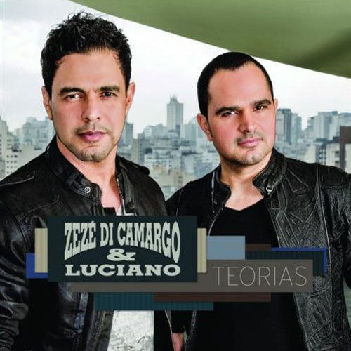 Zezé Di Camargo & Luciano - Teorias  - CD