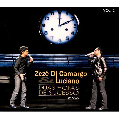 Zezé & Luciano - Duas Horas De Sucesso - Vol. 2