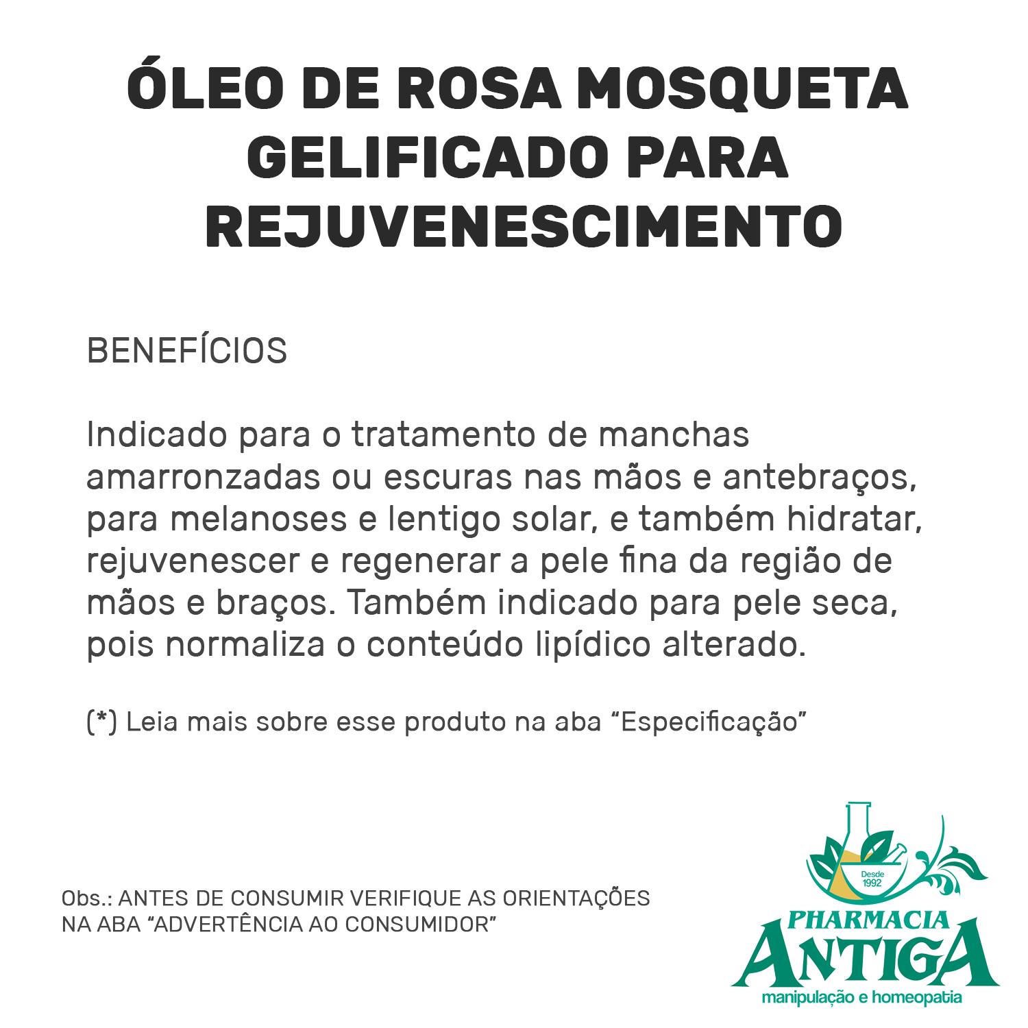 ÓLEO DE ROSA MOSQUETA GELIFICADO PARA REJUVENESCIMENTO