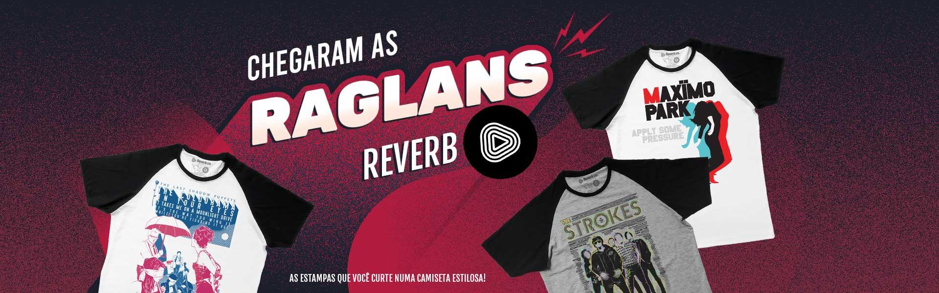 Chegaram as camisetas Raglan da Reverb!