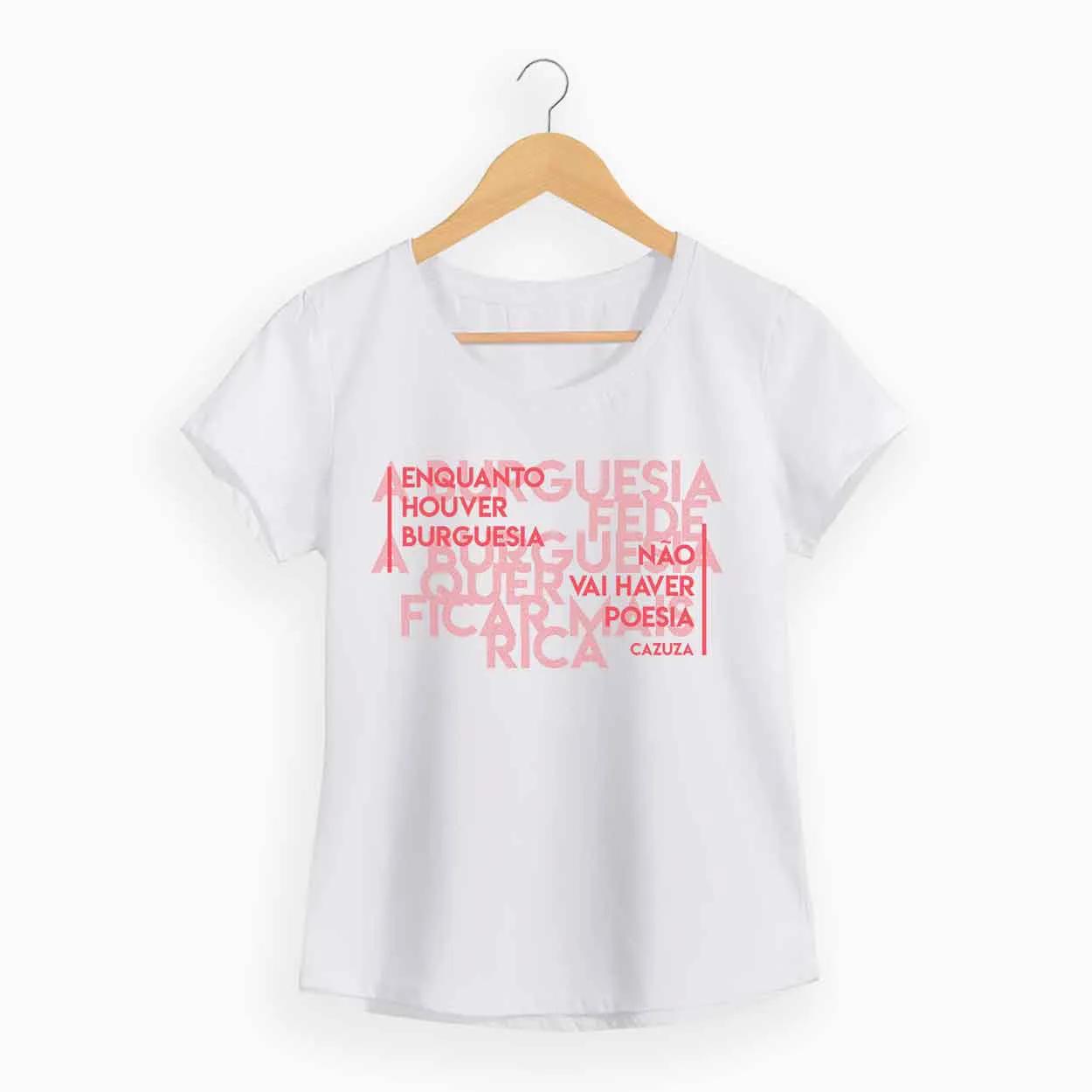 Camiseta -  A Burguesia Fede - Cazuza - Feminino