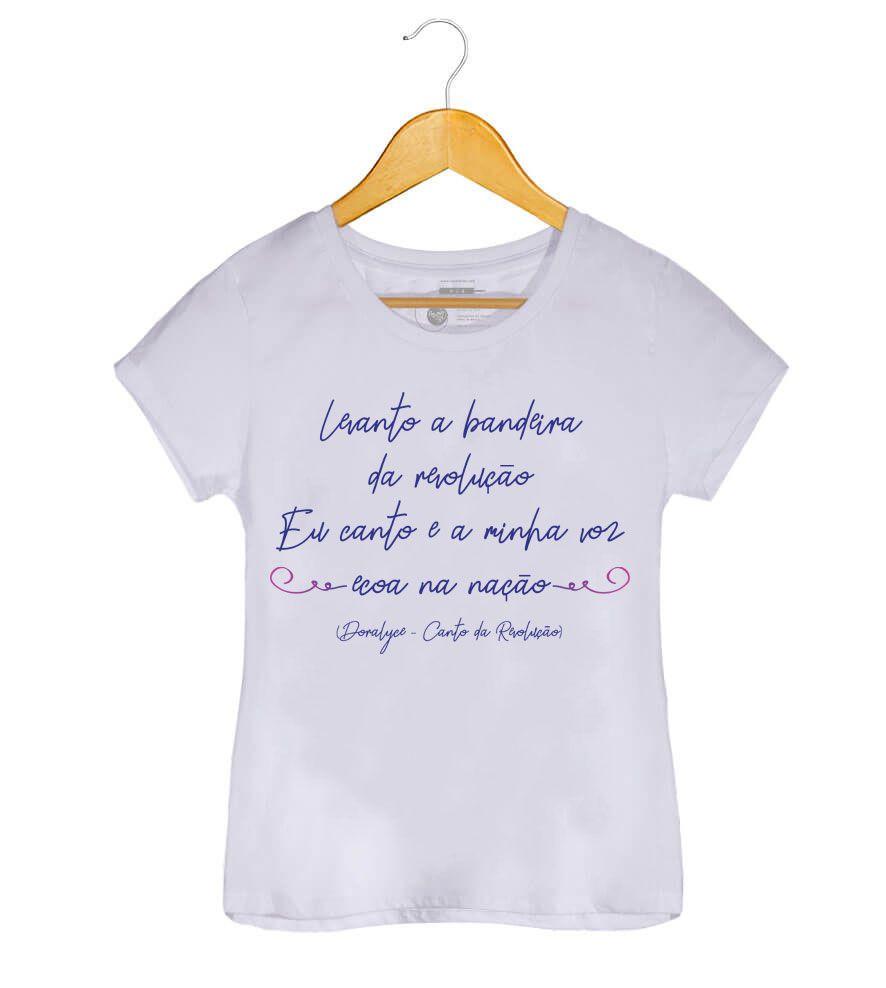 Camiseta - Canto da Revolução - Doralyce - Feminino