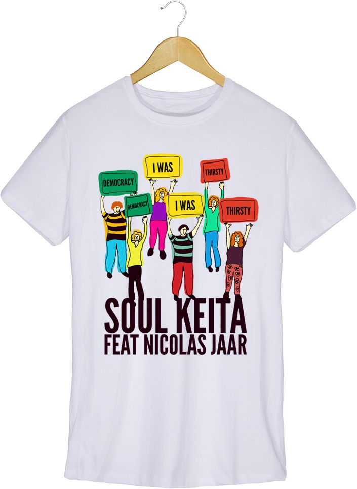 Camiseta - Democracy I Was Thirsty - Soul Keita - Masculino