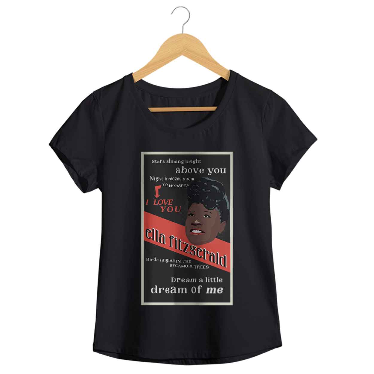 Camiseta - Dream A Little Dream Of Me - Ella Fitzgerald - Feminino