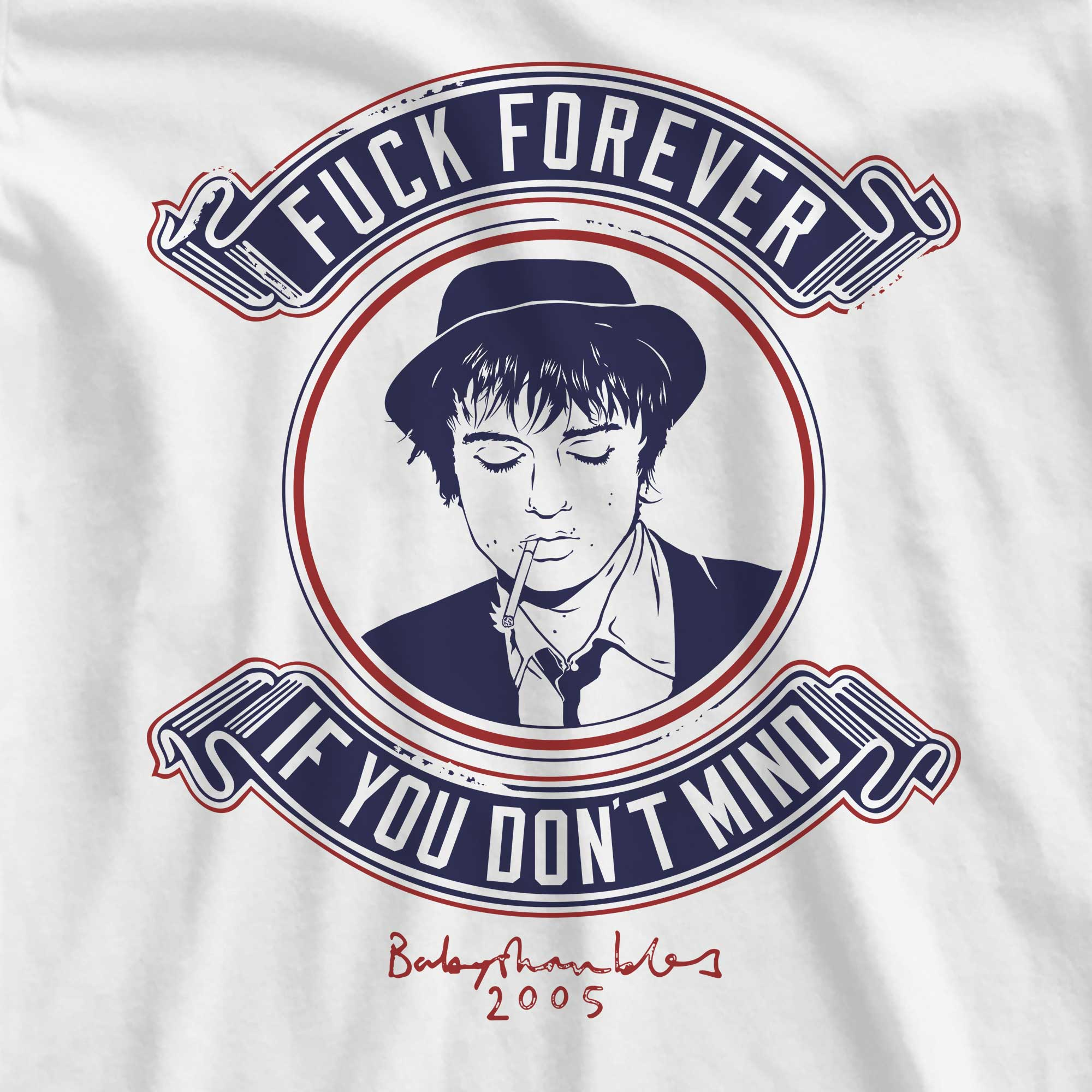 Camiseta Fuck Forever - Pete Doherty - Feminino
