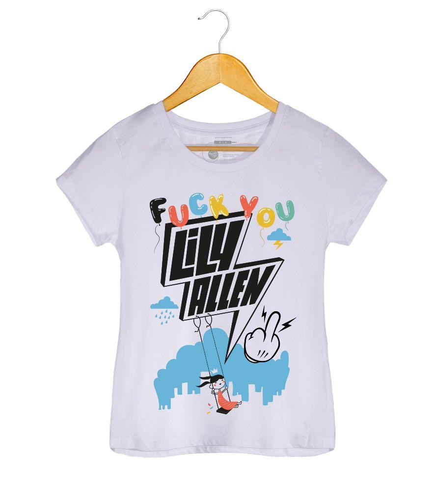 Camiseta - Fuck You - Lily Allen - Feminino